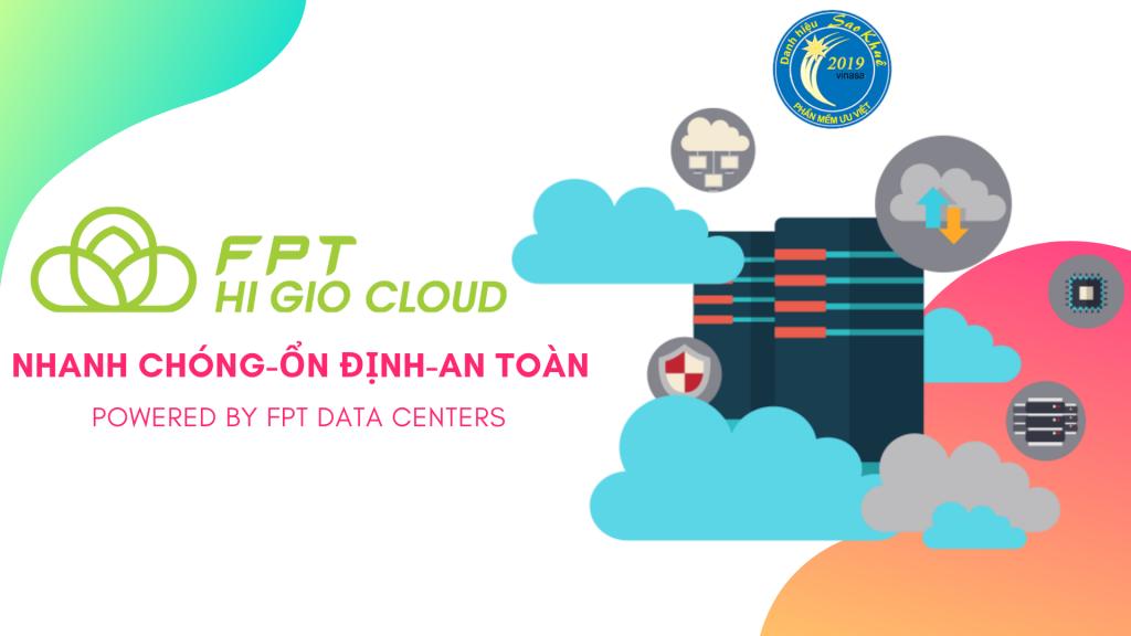 Higio Cloud FPT: Ưu đãi giá rẻ - Chất lượng cao